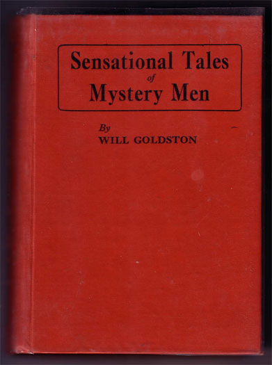 Will Goldston Sensational Tales of Mystery Men